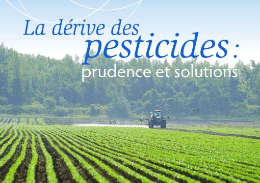 La dérive des pesticides: prudence et solutions